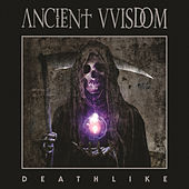 Play & Download Deathlike by Ancient VVisdom | Napster