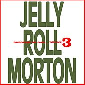 Volume 3: Discourse On Jazz by Jelly Roll Morton