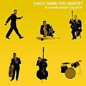 Play & Download Chico Hamilton Quintet by Buddy Collette | Napster