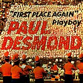 Play & Download First Place Again by Paul Desmond And Friends | Napster