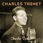 Charles Trenet by Charles Trenet