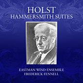 Play & Download Holst Hammersmith Suites by Eastman Wind Ensemble | Napster