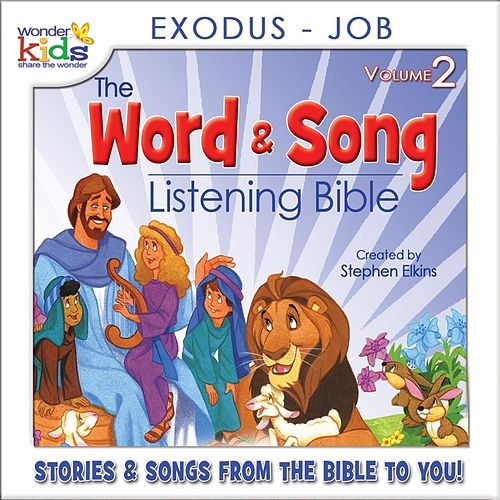 The Word and Song Listening Bible: Exodus - Job by Wonder Kids