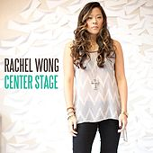 Play & Download Center Stage by Rachel Wong | Napster