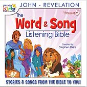 The Word and Song Listening Bible: John - Revelation by Wonder Kids