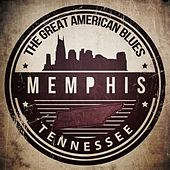 Play & Download The Greatest American Blues - Memphis, Tennessee by Various Artists | Napster