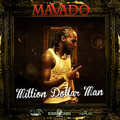 Play & Download Million Dollar Man by Mavado | Napster