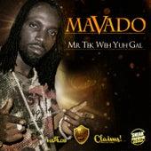 Play & Download Mr. Tek Weh Yuh Gal by Mavado | Napster