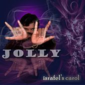 Play & Download Israfel's Carol by Jolly | Napster