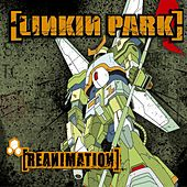 Play & Download Reanimation by Linkin Park | Napster