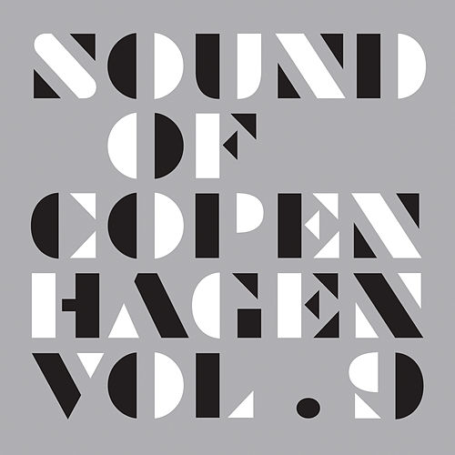 Play & Download Sound Of Copenhagen Volume 9 by Various Artists | Napster