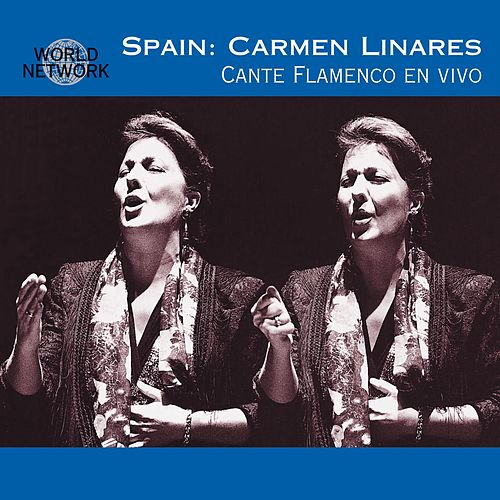Play & Download Spain: Carmen Linares Cante Flamenco en Vivo by Carmen Linares | Napster