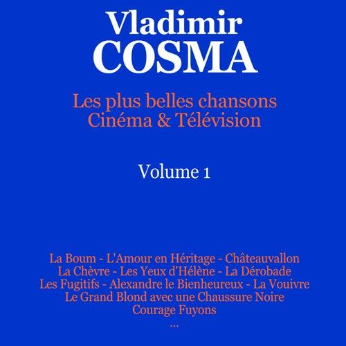 Play & Download Les plus belles chansons: Cinéma & Télévision, Vol. 1 by Various Artists | Napster