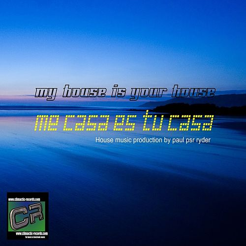 Play & Download Me Casa Es Tu Casa by Paul Psr Ryder | Napster