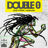 Play & Download Lead Stripe & Babylon by Double 0 | Napster