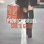 She's Gone (EP) by Patrick Bruel