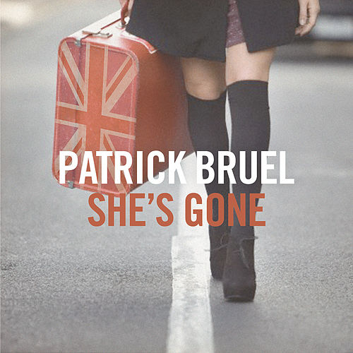 Play & Download She's Gone (EP) by Patrick Bruel | Napster