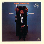 People... Hold On by Eddie Kendricks