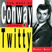 Play & Download The Best Of Conway Twitty Volume 1: Rockin' Years by Conway Twitty | Napster