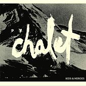 Play & Download Chalet by Kids (1) | Napster