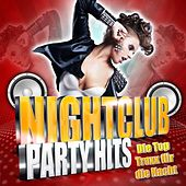 Play & Download Nightclub Party Hits - Die Top Traxx für die Nacht by Various Artists | Napster