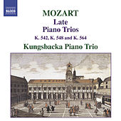 Play & Download Mozart, W.A.: Piano Trios, Vol. 2 (Kungsbacka Trio) by Kungsbacka Piano Trio | Napster