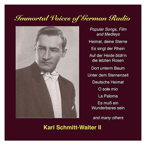 Karl Schmitt-Walter, Vol. 2: Popular Songs and Film by Karl Schmitt-Walter