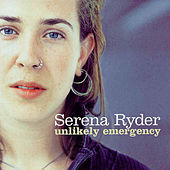 Unlikely Emergency by Serena Ryder