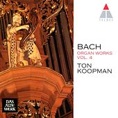 Bach : Organ Works Vol.4 by Ton Koopman