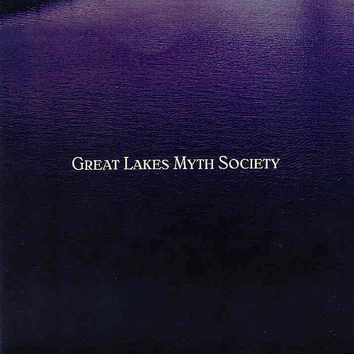 Play & Download Great Lakes Myth Society by Great Lakes Myth Society | Napster