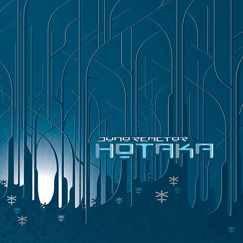 Play & Download Hotaka by Juno Reactor | Napster