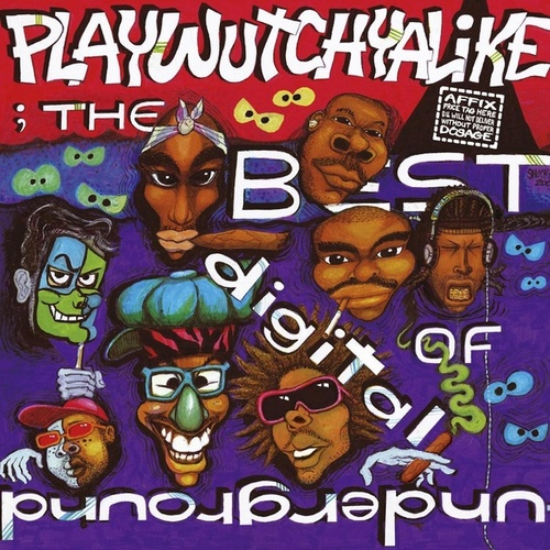 The Best Of Digital Underground: Playwutchyalike by Digital Underground