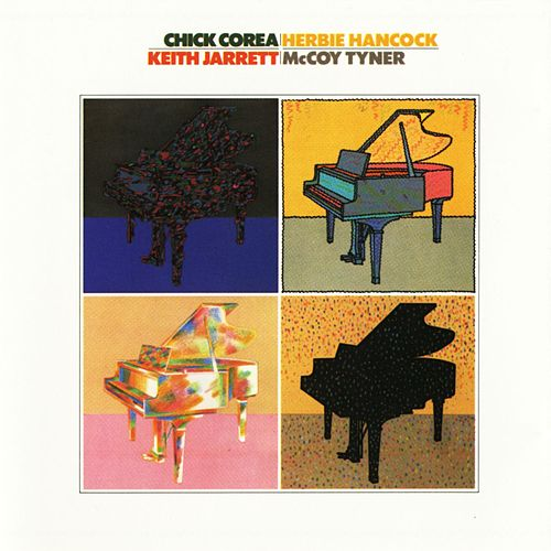 Play & Download Chick Corea / Herbie Hancock / Keith Jarrett / Mccoy Tyner by Various Artists | Napster