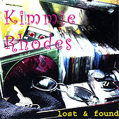 Lost and Found by Kimmie Rhodes