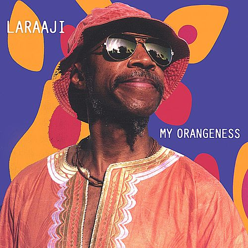 Play & Download My Orangeness by Laraaji | Napster