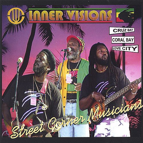 Play & Download Street Corner Musicians by Inner Visions | Napster