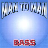 MAN TO MAN BASS by Various Artists