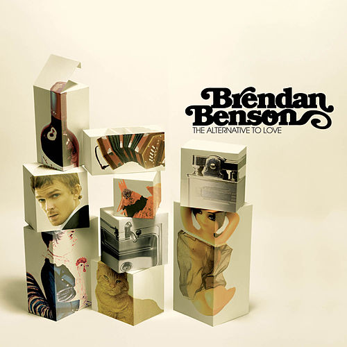 Play & Download The Alternative To Love by Brendan Benson | Napster