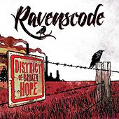 Play & Download District of Broken Hope by Ravenscode | Napster