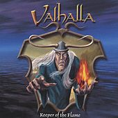 Play & Download Keeper of the Flame by Valhalla | Napster