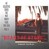 Play & Download 'Heart of Stone' by Emmett North Jr. | Napster