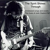 Play & Download The Spirit Shines Through by Various Artists | Napster