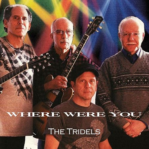 Play & Download Where Were You by Tri Dels | Napster