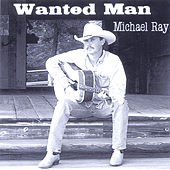Play & Download Wanted Man by Michael Ray | Napster