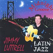 Play & Download Midnight Groove by Jimmy Luttrell | Napster