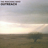 Play & Download Outreach by The Marching Band | Napster