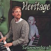 Play & Download Heritage by Solomon Keal | Napster