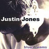 Blue Dreams by Justin Jones