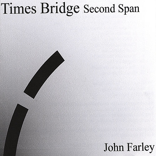 Times' Bridge - Second Span by John Farley