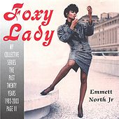 Play & Download 'Foxy Lady' by Emmett North Jr. | Napster